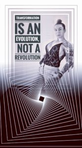 Transformation is an evolution not a revolution